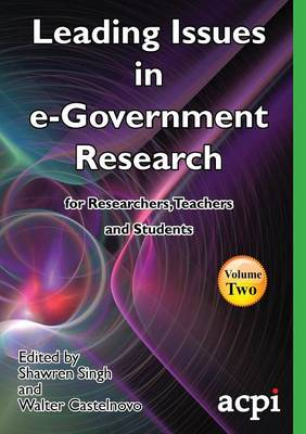 Leading Issues in E-Government Research Volume 2 (Paperback)