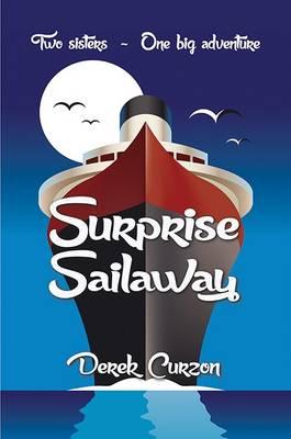 Surprise Sailaway - Sailaway Triology 1 (Paperback)