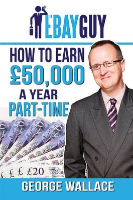 How to Earn 50,000 a Year Part-Time (Paperback)