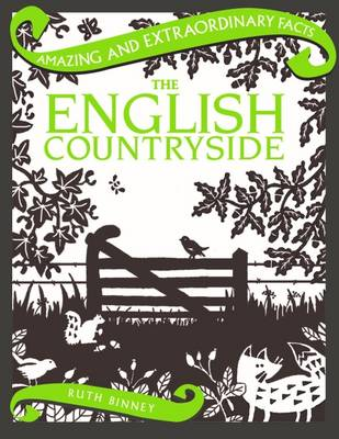 The English Countryside - Amazing and Extraordinary Facts (Hardback)