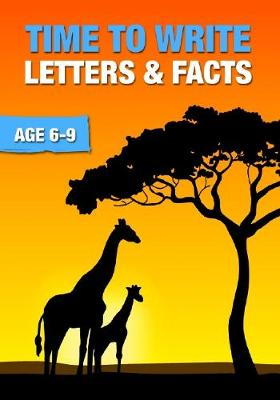 Time to Write Letters and Facts - Time to Read and Write 3 (Paperback)