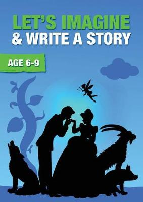 Let's Imagine and Write a Story - Time to Read and Write 1 (Paperback)