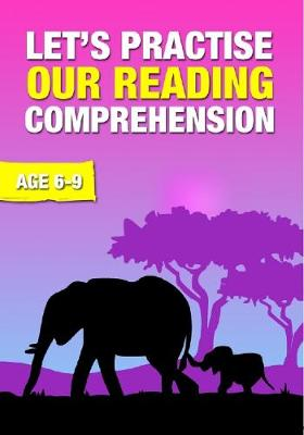 Let's Practise Our Reading Comprehension - Time to Read and Write 2 (Paperback)