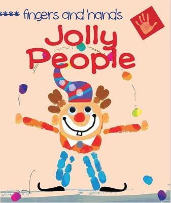 Fingers and Hands: Jolly People - Fingers and Hands (Paperback)
