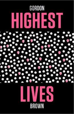 Highest Lives - McIntyre (Paperback)