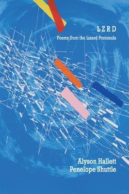 LZRD: Poems from the Lizard Peninsula (Paperback)