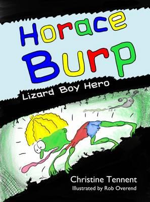 Horace Burp: Lizard Boy Hero (Paperback)