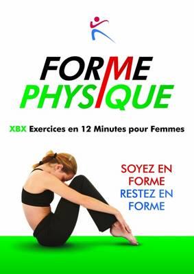 Forme Physique Exercises en 12 Minutes pour Femmes (Paperback)
