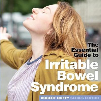 Irritable Bowel Syndrome: The Essential Guide (Paperback)