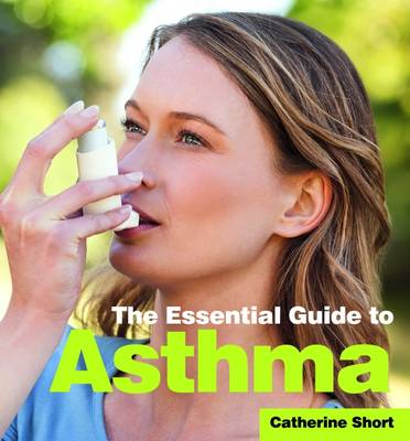 The Essential Guide to Asthma (Paperback)