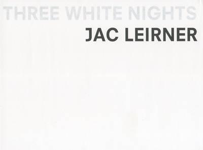 Jac Leirner - Three White Nights. Signed Copy (Hardback)