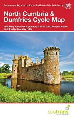 North Cumbria & Dumfries Cycle Map 35: Including Hadrian's Cycleway, Sea to Sea, Reivers Route and 4 Individual Day Rides (Paperback)