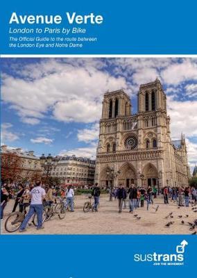Avenue Verte: London to Paris by Bike (Paperback)