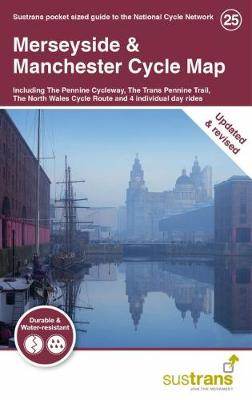 Merseyside & Manchester Cycle Map: Including The Pennine Cycleway, The Trans Pennine Trail, The North West Wales Cycle Route and 4 individual day rides (Sheet map, folded)