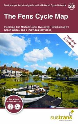 The Fens Cycle Map: Including The Norfolk Coast Cycleway, Peterborough's Green Wheel and 5 individual day rides (Sheet map, folded)