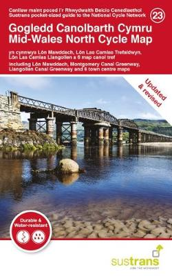 Mid-Wales North Cycle Map 23: including Lon Mawddach, Montgomery Canal Greenway, Llangollen Canal Greenway and 6 town centre maps (Sheet map, folded)