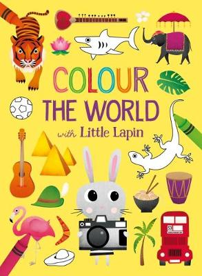 Colour the World with Little Lapin (Paperback)