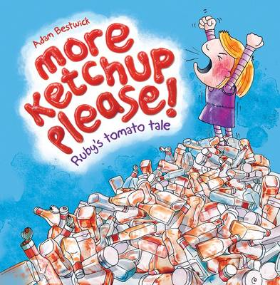 More Ketchup Please (Paperback)