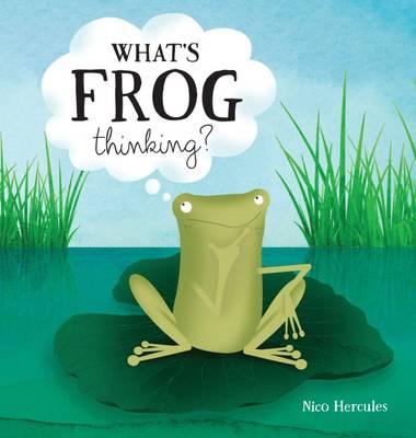 What's Frog Thinking? (Hardback)