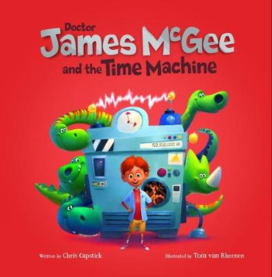 Dr James McGee: And the Time Machine (Paperback)