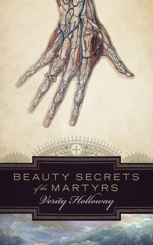 Beauty Secrets of the Martyrs (Paperback)