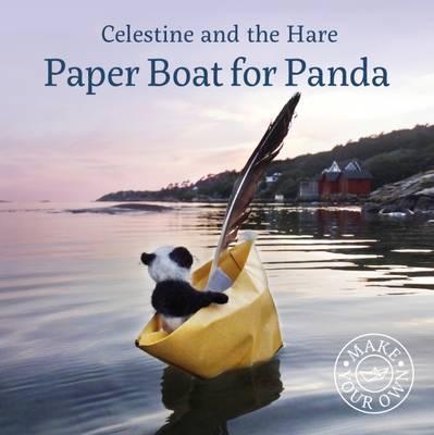 Paper Boat for Panda - Celestine and the Hare 1 (Hardback)