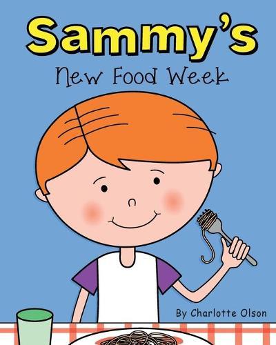 Sammy's New Food Week - Suzie and Sammy 6 (Paperback)