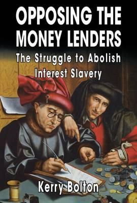 Opposing the Money Lenders (Paperback)