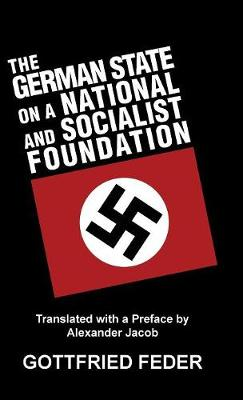 The German State on a National and Socialist Foundation (Hardback)
