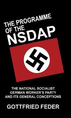 The Programme of the NSDAP (Hardback)