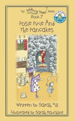 Posie Pixie and the Pancakes - Book 7 in the Whimsy Wood Series (Paperback)