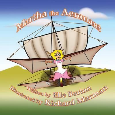 Martha the Aeronaut (Paperback)