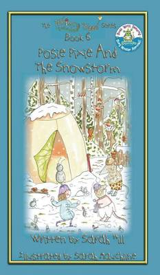 Posie Pixie and the Snowstorm - Book 6 in the Whimsy Wood Series - Hardback (Hardback)