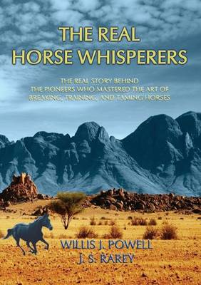 The Real Horse Whisperers (Paperback)