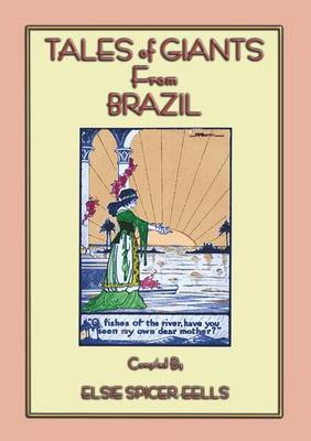 Tales of Giants from Brazil (Paperback)