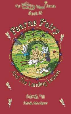 Fearne Fairy and the Landing Lesson - Book 10 in the Award Winning Whimsy Wood Series - Whimsy Wood 10 (Paperback)