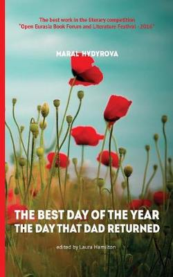 The Best Day of the Year the Day That Dad Returned (Paperback)