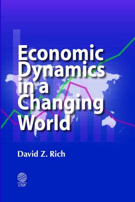 Economic Dynamics in a Changing World 2015 (Hardback)