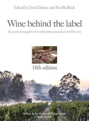 Wine Behind the Label: No. 10 (Hardback)