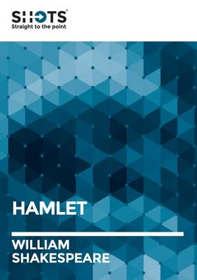 The Shot: Hamlet - Shakespeare Shots (Paperback)