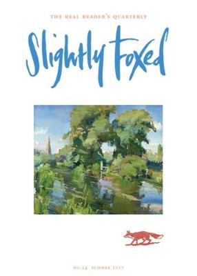 Slightly Foxed: An Unlikely Duo - Slightly Foxed: The Real Readers Quarterly 54 (Paperback)