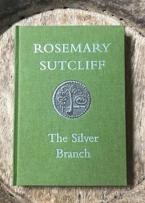 The Silver Branch - Slightly Foxed Cubs (Hardback)