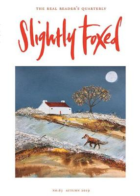 Slightly Foxed: Adrift on the Tides of War - Slightly Foxed: The Real Reader's Quarterly 63 (Paperback)