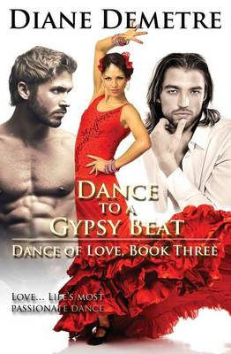 Dance to a Gypsy Beat - Dance of Love 3 (Paperback)
