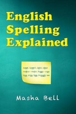 English Spelling Explained (Paperback)