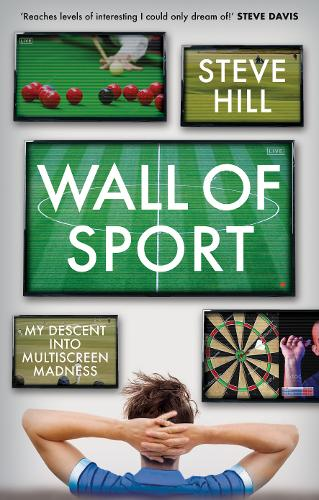 Wall of Sport: My Descent Into Multiscreen Madness (Paperback)