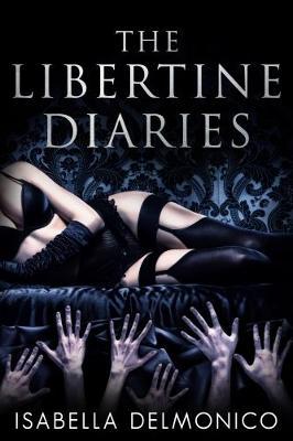 The The Libertine Diaries (Paperback)