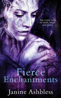 Fierce Enchantments (Paperback)
