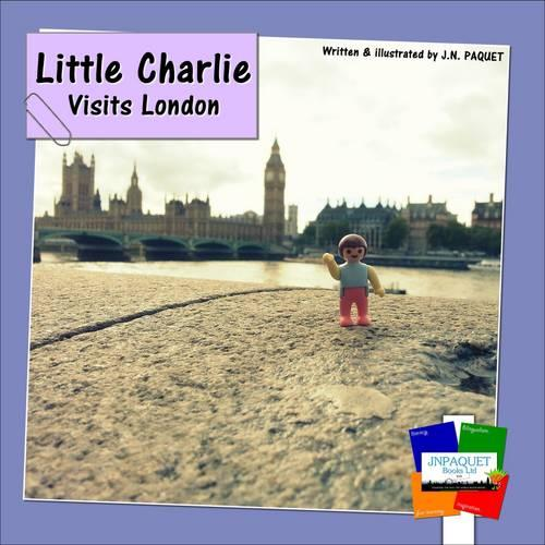 Little Charlie Visits London (Paperback)