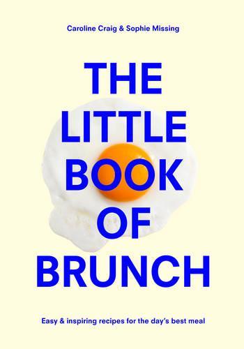 The Little Book of Brunch (Hardback)